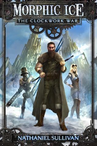 Morphic Ice 1 The Clockwork War