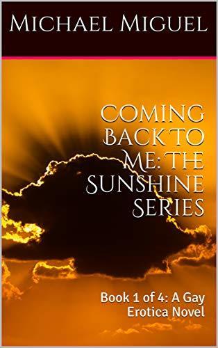 Coming Back To Me (Sunshine, #1)