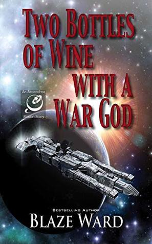 Two Bottles of Wine with a War God