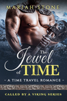 The Jewel of Time by Mariah Stone