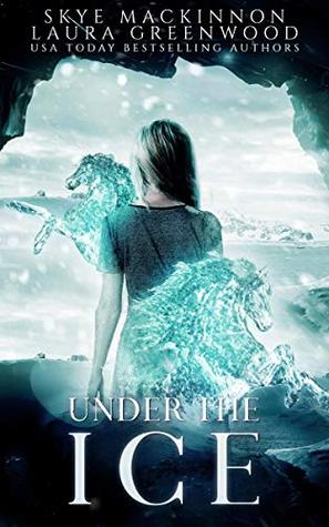 Under the Ice: A paranormal reverse harem