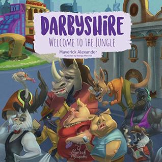 Darbyshire: Welcome to the Jungle
