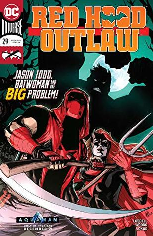 Red Hood: Outlaw (2016-) #29 (Red Hood and the Outlaws (2016-))