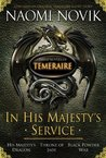 In His Majesty's Service by Naomi Novik