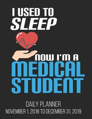 i used to sleep now i m a medical student daily planner november 1