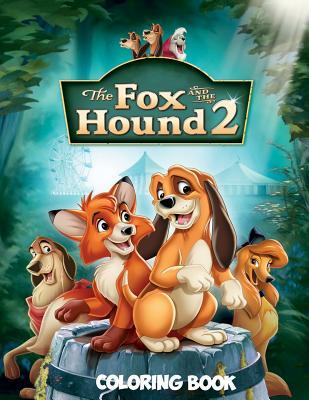 The Fox and the Hound 2 Coloring Book: Coloring Book for Kids and Adults with Fun, Easy, and Relaxing Coloring Pages