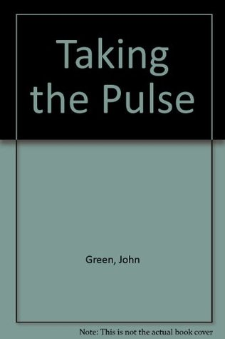 Taking the Pulse
