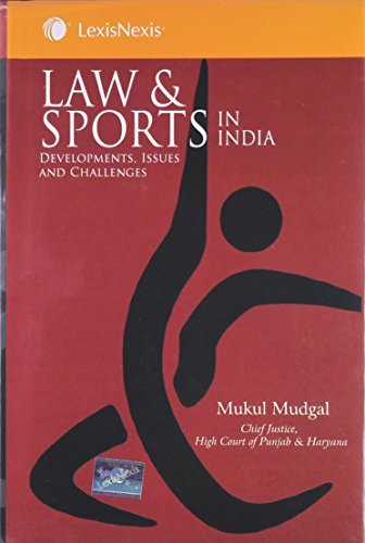 Law and Sports in India: Development Issues and Challenges