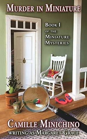 Murder in Miniature: Book 1 of the Miniature Mysteries