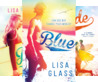 Blue (3 Book Series)