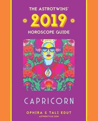 Capricorn 2019 Yearly Horoscope By The Astrotwins