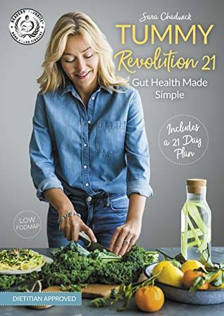 Tummy Revolution 21, Gut health made simple: Low FODMAP, Includes a 21 Day Plan
