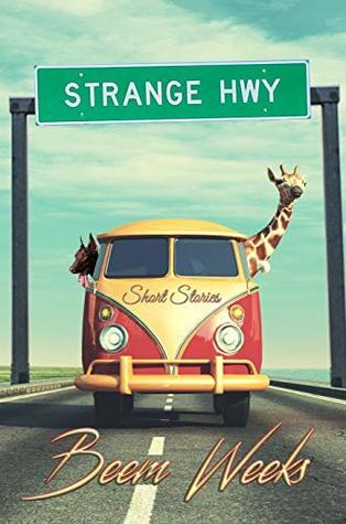 Strange Hwy: Short Stories