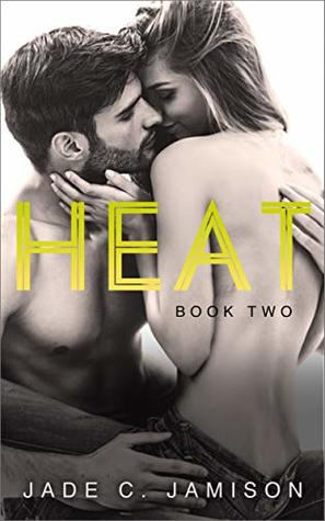 Heat: Book Two