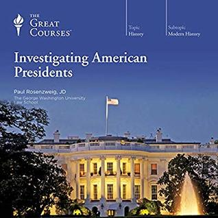 Investigating American Presidents