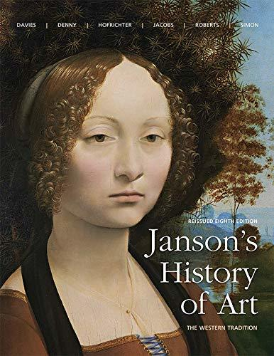 Janson's History of Art: The Western Tradition, Reissued Edition