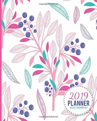 2019 Planner Weekly And Monthly: Calendar Schedule and Organizer. Inspirational Quotes, Pink Floral Pattern Cover | January 2019 through December 2019