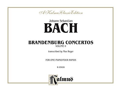 Brandenburg Concertos, Volume II: For One Piano, Four Hands