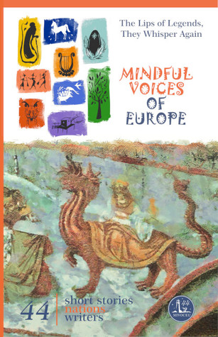 Mindful Voices of Europe: The Lips of Legends, they Whisper Again (Mivoceu, #2)