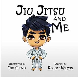 Jiu Jitsu and Me