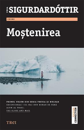 Moștenirea by Yrsa Sigurðardóttir