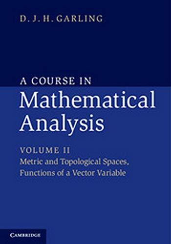 A Course in Mathematical Analysis South Asian Edition: Volume 2: Metric and Topological Spaces, Functions of a Vector Variable