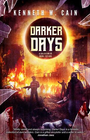 Darker Days by Kenneth W. Cain