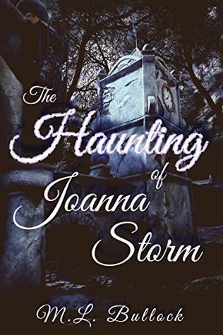 The Haunting of Joanna Storm (Morgan's Rock Book 1)