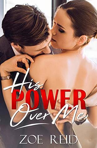 His Power Over Me: A Bad Boy Office Romance Novella