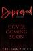 Depraved by Trilina Pucci
