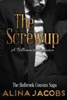 The Screw Up (The Holbrook Cousins Saga, #2)