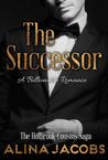 The Successor (The Holbrook Cousins Saga #1)
