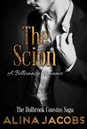 The Scion (The Holbrook Cousins Saga #3)