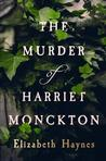 The Murder of Harriet Monckton