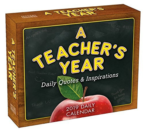 2019 a Teacher's Year Daily Quotes & Inspirations Boxed Daily Calendar: By Sellers Publishing