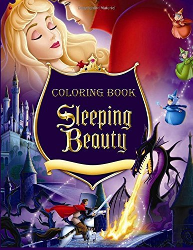 Sleeping Beauty Coloring Book: Coloring Book for Kids and Adults, Activity Book, Great Starter Book for Children (Coloring Book for Adults Relaxation and for Kids Ages 4-12)