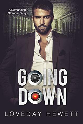 Going Down: An Alpha Billionaire Story (Free Fall Book 1)