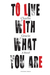 To Live With What You Are by Charlie  Gracie