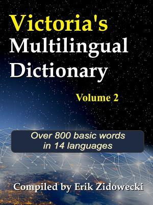 Victoria's Multilingual Dictionary - Volume 2