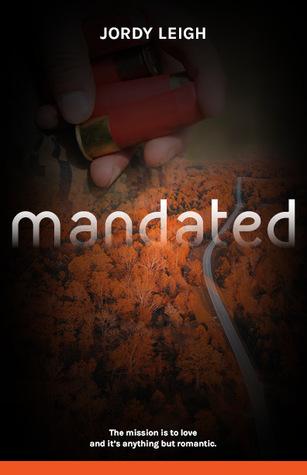 Mandated (War and Wilderness, #2)