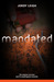 Mandated (War and Wilderness, #2)