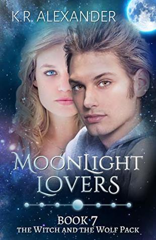 Moonlight Lovers (The Witch and the Wolf Pack #7)