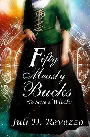 Fifty Measly Bucks (To Save a Witch)