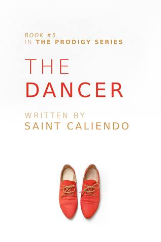 The Dancer (The Prodigy #5)