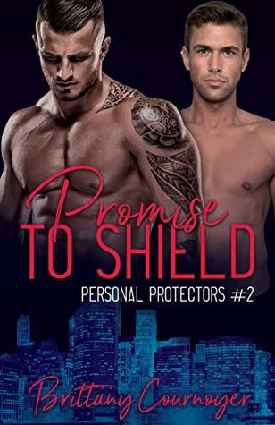 Promise to Shield (Personal Protectors #2)