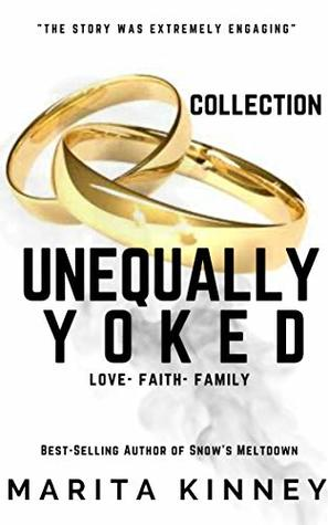 Unequally Yoked Series Collection (African American Christian Romance): ENTIRE SERIES