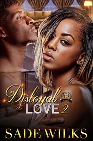 Disloyal To Love 2