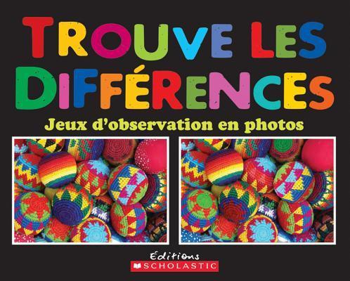 Trouves Les Diff?rences - Jeux d'Observation En Photos
