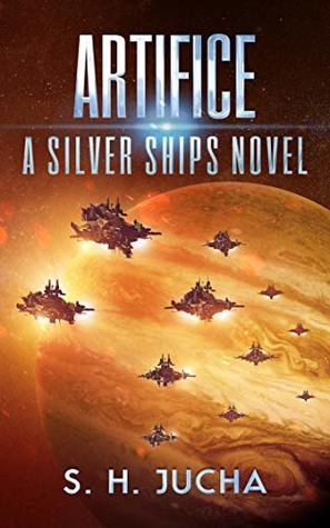 Artifice (Silver Ships, #12)
