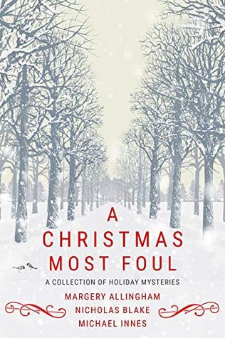 A Christmas Most Foul: A Collection of Holiday Mysteries